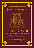 Hidden Treasure of the Profound Path: A Word-by-Word Commentary on the Kalachakra Preliminary Practices