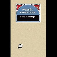 Poesía Completa de César Vallejo (Spanish Edition)