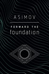 Forward the Foundation Kindle Edition