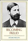 Becoming Freud (Jewish Lives)