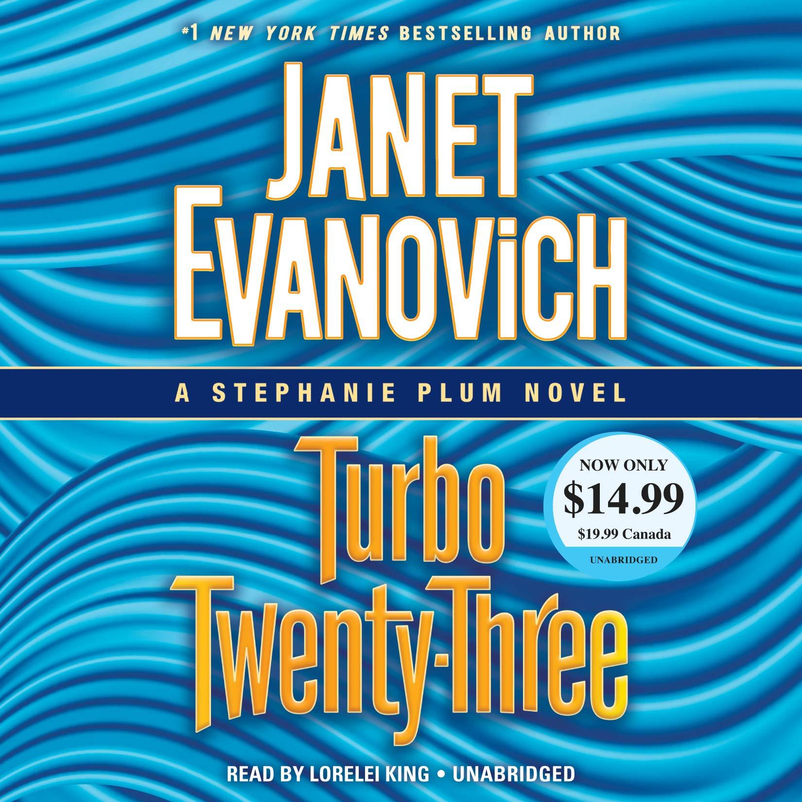 Turbo Twenty-Three: A Stephanie Plum Novel: Janet Evanovich, Lorelei King: 9781984883483: Amazon.com: Books