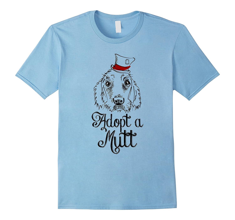Adopt a Mutt Don't Shop Dog - T-Shirt for Men Women Kids-TH