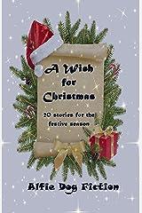 A Wish for Christmas Kindle Edition