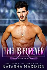 This Is Forever (This Is Series 4) Kindle Edition