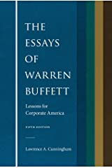 The Essays of Warren Buffett: Lessons for Corporate America, Fifth Edition Kindle Edition