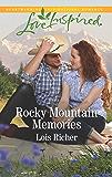 Rocky Mountain Memories: A Fresh-Start Family Romance (Rocky Mountain Haven)