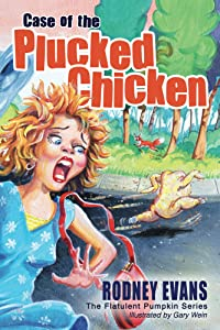 Case of the Plucked Chicken (Magical Pumpkin Book 2)