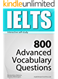 IELTS Interactive self-study: 800 Advanced Vocabulary Questions (4-BOOK BUNDLE). A powerful method to learn the vocabulary you need. (English Edition)
