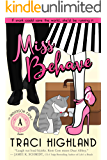 Miss Behave (The Anderson Family Series Book 1)