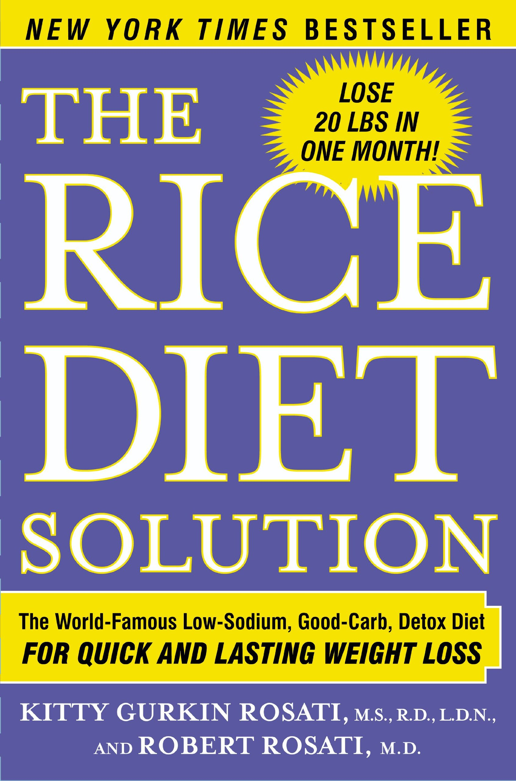 The Rice Diet Solution  The World Famous Low Sodium Good Carb Detox Diet For Quick And Lasting Weight Loss  English Edition