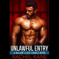 Unlawful Entry: A McLain's Last Chance Novel (English Edition)