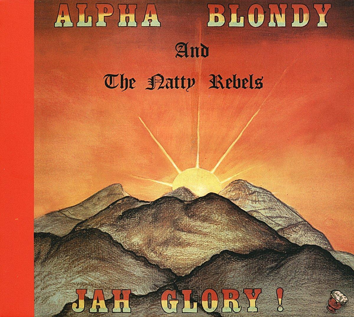 JAH BLONDY TÉLÉCHARGER GLORY ALPHA
