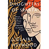 Daughters of Sparta: A Novel