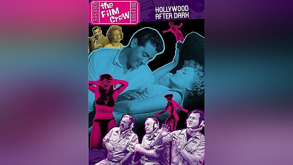Film Crew: Hollywood After Dark