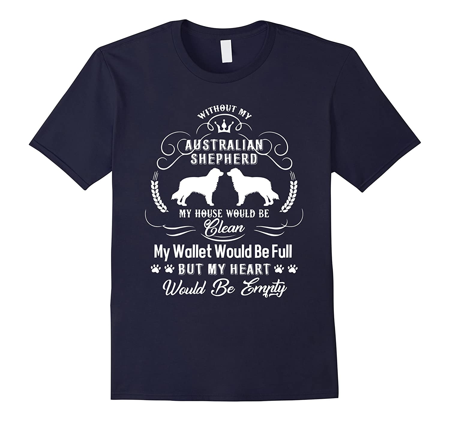 Without My Australian Shepherd Shirts-FL