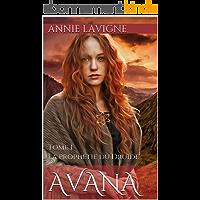 La prophétie du Druide (Avana, tome 1)