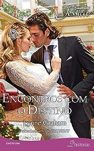 Encontros Com O Destino (Harlequin Jessica Livro 286)