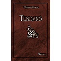 Tendanô: Heroic Fantasy