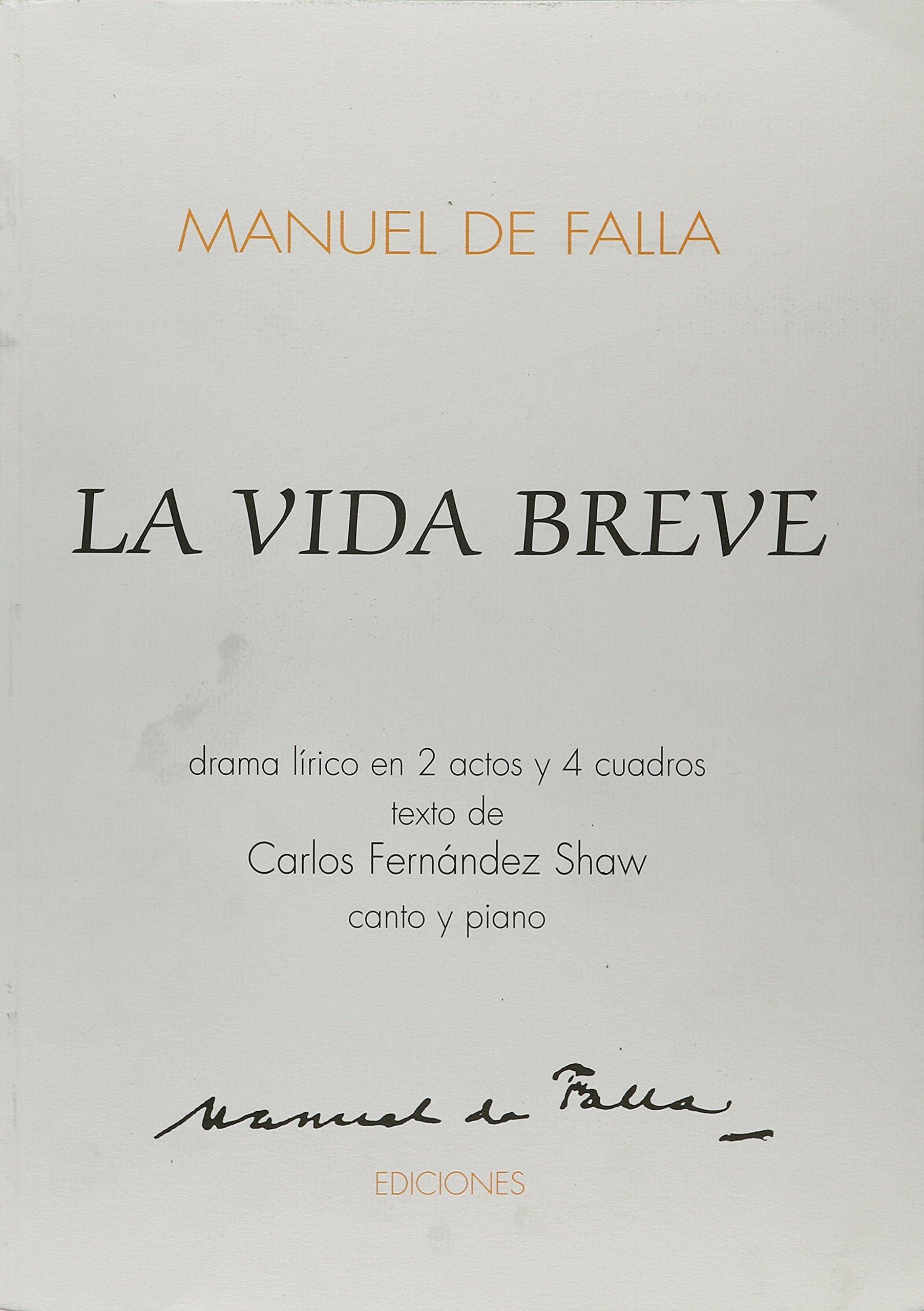 Read Online FALLA LA VIDA BREVE V/S      DRAMA LIRICO EN 2 ACTS pdf epub