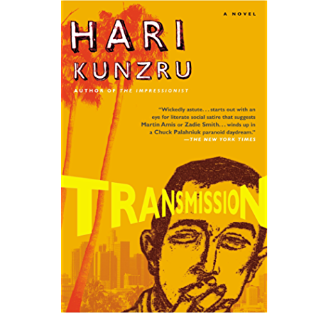 Transmission Kindle Edition By Kunzru Hari Literature Fiction Kindle Ebooks Amazon Com