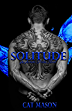 Solitude (Artisitc Pricks Ink Book 3)