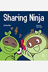 Sharing Ninja: A Children's' Book About Learning How to Share (Ninja Life Hacks 41) Kindle Edition