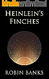 Heinlein's Finches