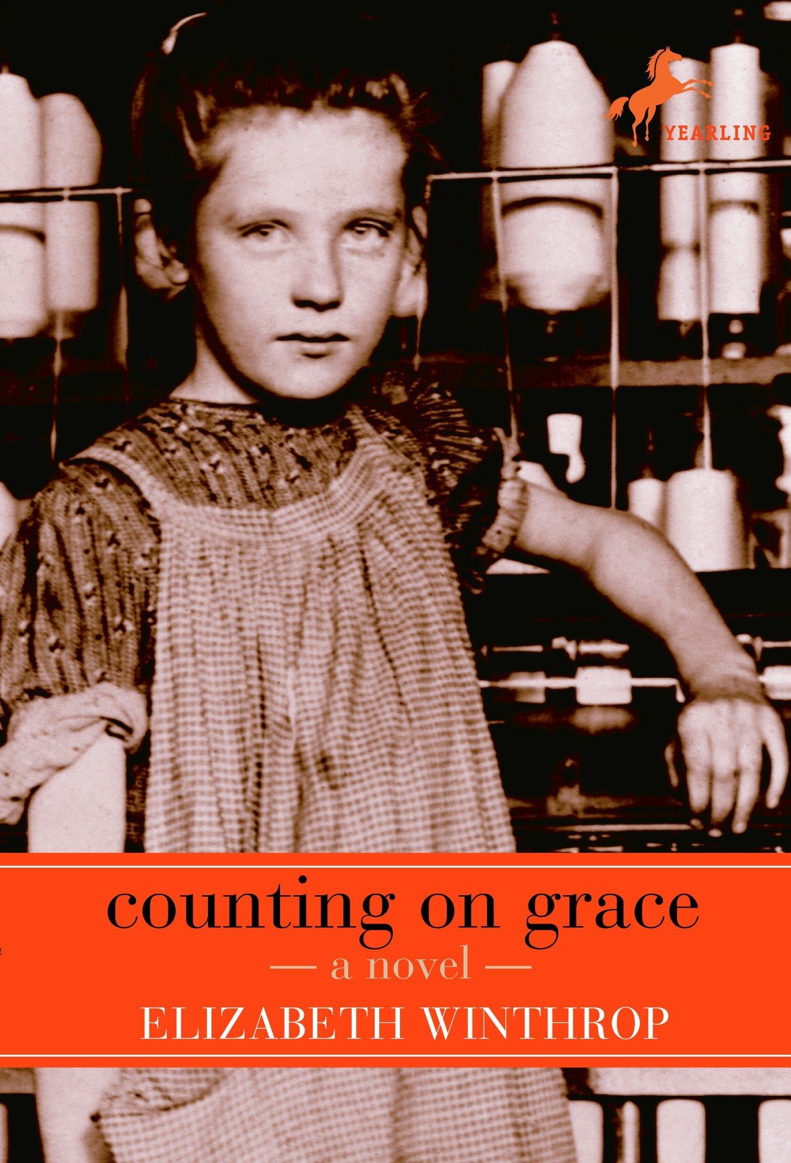Counting on Grace: Winthrop, Elizabeth: 9780553487831: Amazon.com: Books