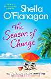 The Season of Change: Your summer holiday must-read by the #1 bestselling author!