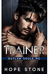 Trainer: An MC Romance (Outlaw Souls Book 3) Kindle Edition
