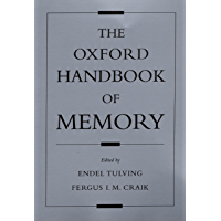 The Oxford Handbook of Memory (Oxford Handbook Series)