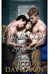 My Lord, Lady, and Gentleman (Surrey SFS Book 3) Kindle Edition