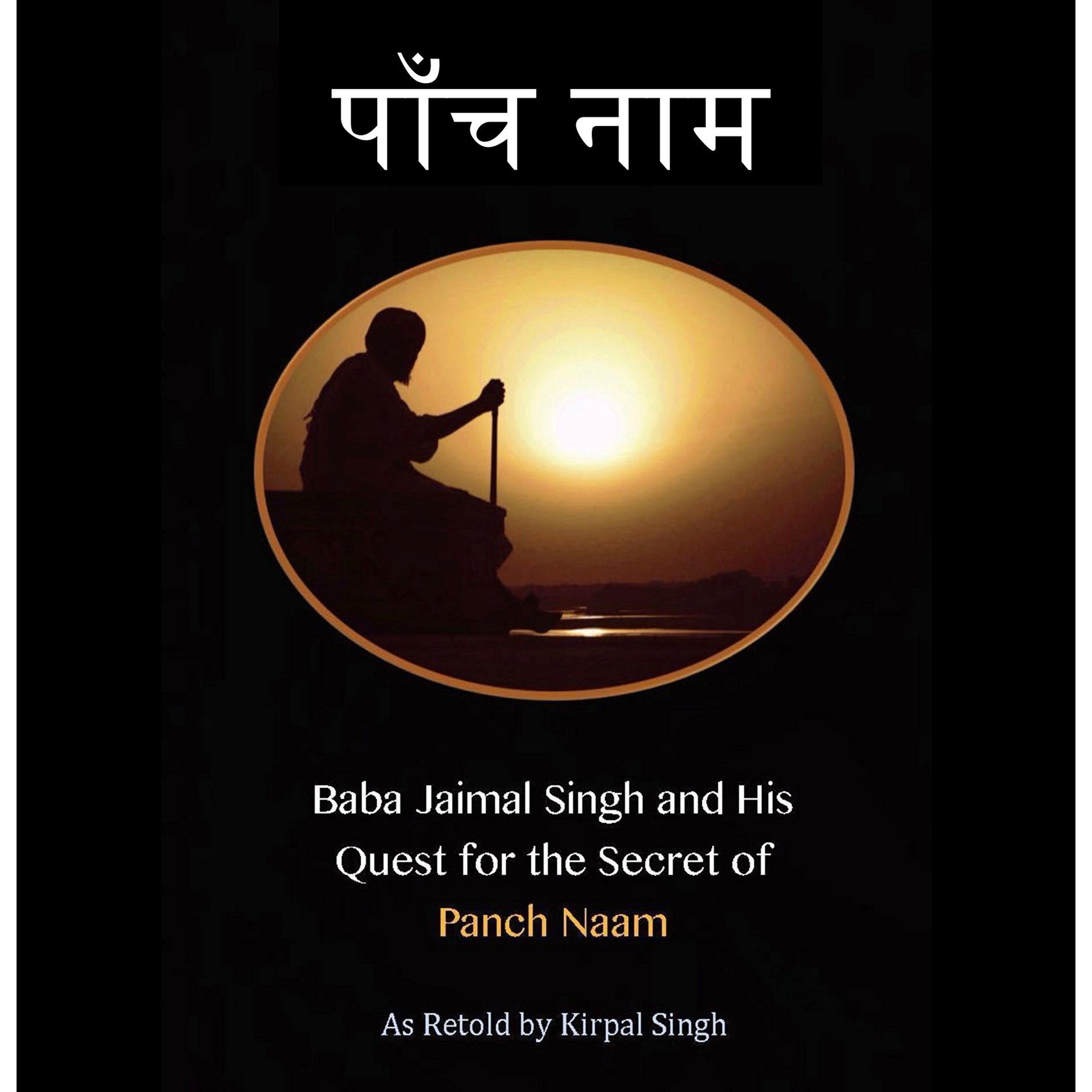 Baba Jaimal Singh and His Quest for the Secret of