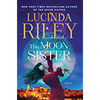 The Moon Sister: A Novel (The Seven Sisters Book 5)