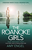 The Roanoke Girls: 'the most addictive thriller of the year' (English Edition)