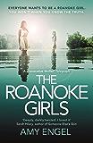 The Roanoke Girls: this summer's most shocking thriller