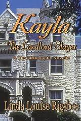 Kayla, The Landlord Slayer Paperback