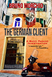The German Client: A Bacci Pagano Investigation