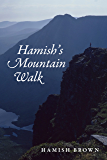 Hamish's Mountain Walk: The first non-stop round of all the 3000ft Scottish Munros (Non-Fiction)