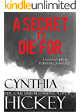 A SECRET TO DIE FOR (Christian Romantic Suspense) (Overcoming Evil Book 5)