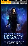 The Four Horsemen: Legacy (The Four Horsemen Series Book 1)