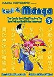 Manga University Presents Kanji de Manga 3: The Comic Book That Teaches You How To Read and Write Japanese
