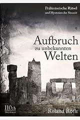 Aufbruch zu unbekannten Welten (German Edition) Kindle Edition