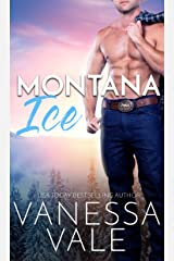 Montana Ice (Small Town Romance Book 2) Kindle Edition