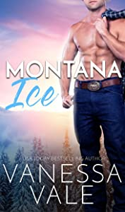Montana Ice (Small Town Romance Book 2)
