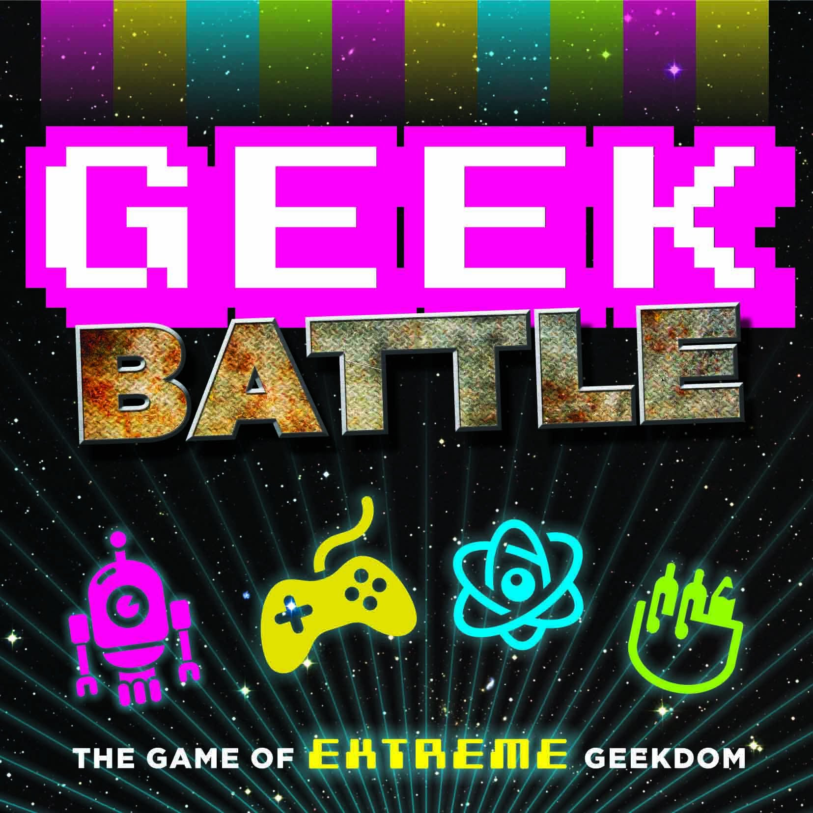 Geek Battle The Game Of Extreme Geekdom Forrest Pruzan Creative