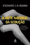 A arte natural da sedução
