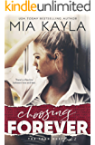 Choosing Forever: A Rockstar Romance (The Torn Duet Book 2)