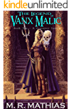 A Gossamer Lens (The Legend of Vanx Malic Book 10)