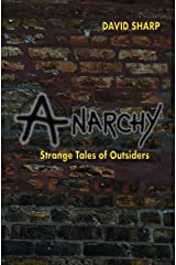 Anarchy - Strange Tales of Outsiders Kindle Edition